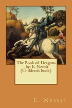 The Book of Dragons . by