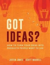 Got Ideas?