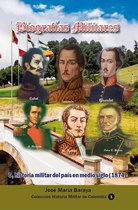 Biografías Militares: O, historia militar del país en medio siglo (1874)