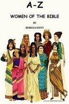 A-Z Women of the Bible
