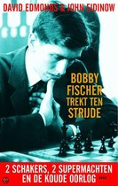 Bobby Fischer trekt ten strijde