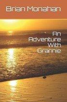 An Adventure with Grannie