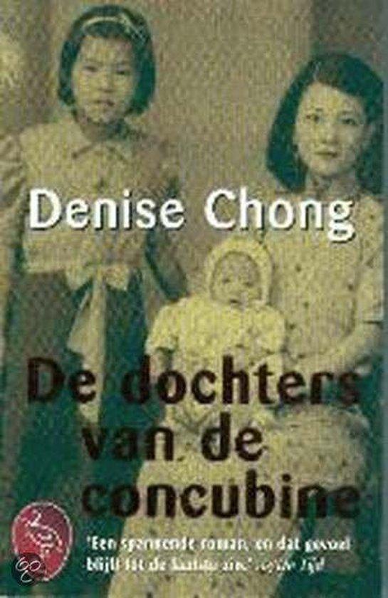 De Dochters Van De Concubine - Denise Chong |
