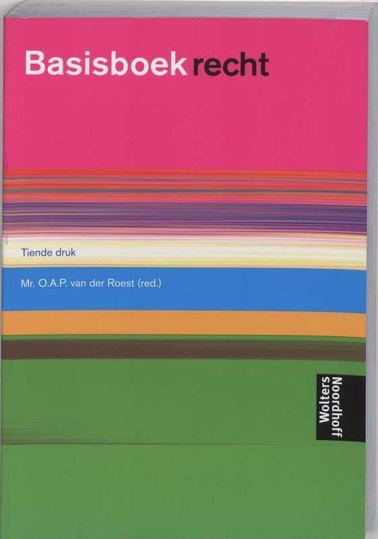Basisboek Recht - Mr.O.A.P Van Der Roest |