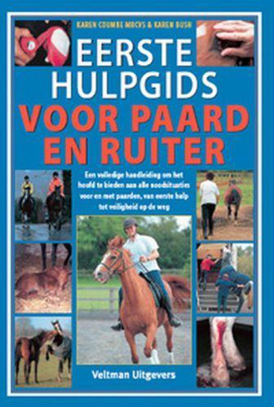 Eerste hulpgids voor paard en ruiter - K. Coumbe |