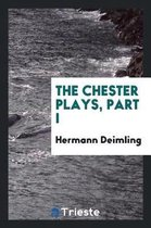 The Chester Plays, Part I