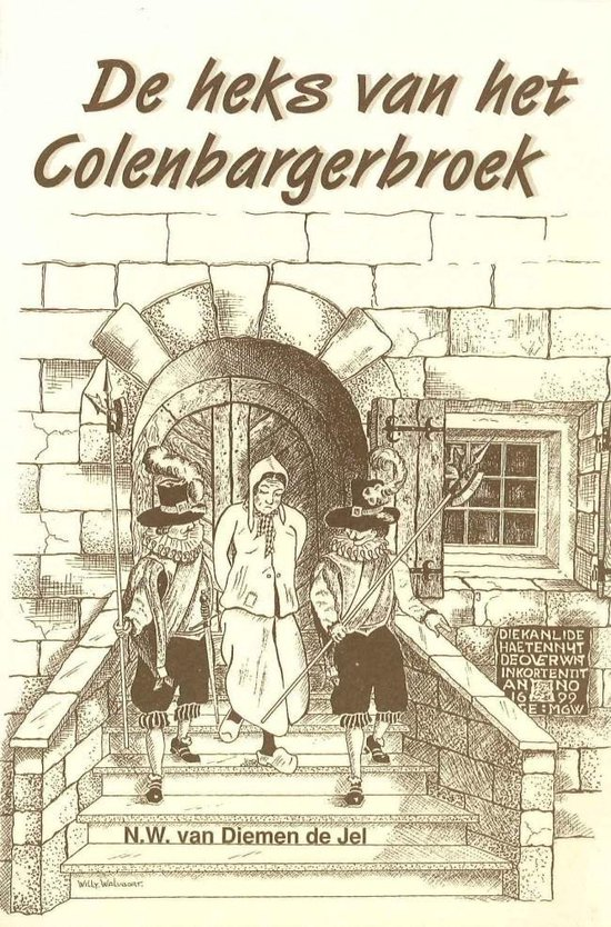 De heks van het Colenbargerbroek - N.W. van Diemen de Jel  