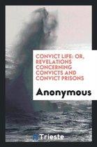 Convict Life