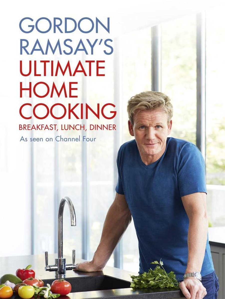 Ultimate Home Cooking - Gordon Ramsay