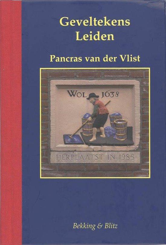 Geveltekens Leiden - P. van der Vlist |