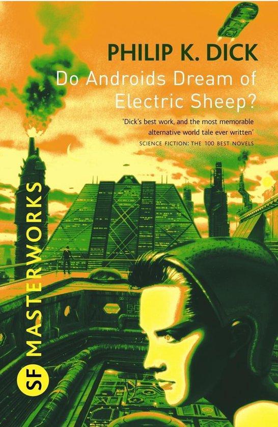Boek cover Do Androids Dream Of Electric Sheep? van Philip K. Dick (Onbekend)