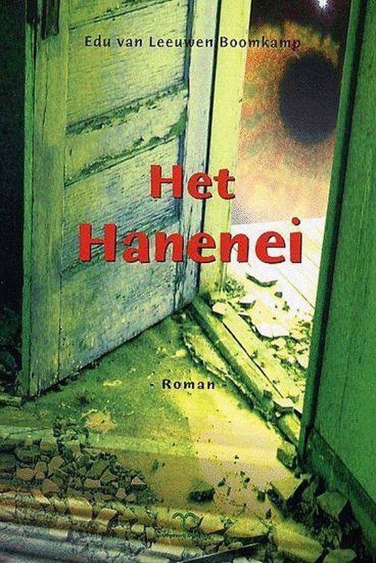 Het Hanenei - E. van Leeuwen Boomkamp |