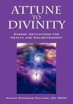 Attune to Divinity