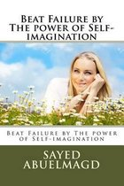 Beat Failure by the Power of Self-Imagination