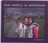 Mijn wereld in Amsterdam