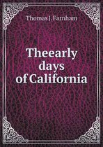 Theearly Days of California