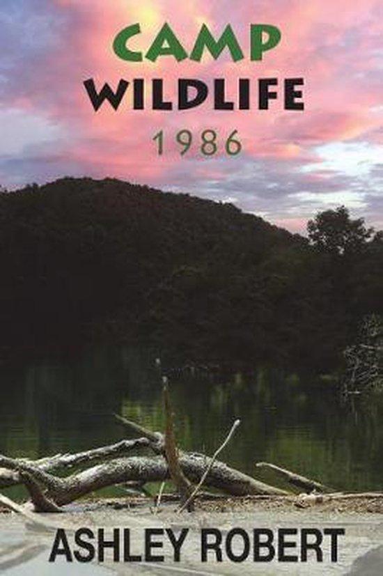 Boek cover Camp Wildlife 1986 van Ashley Robert (Paperback)