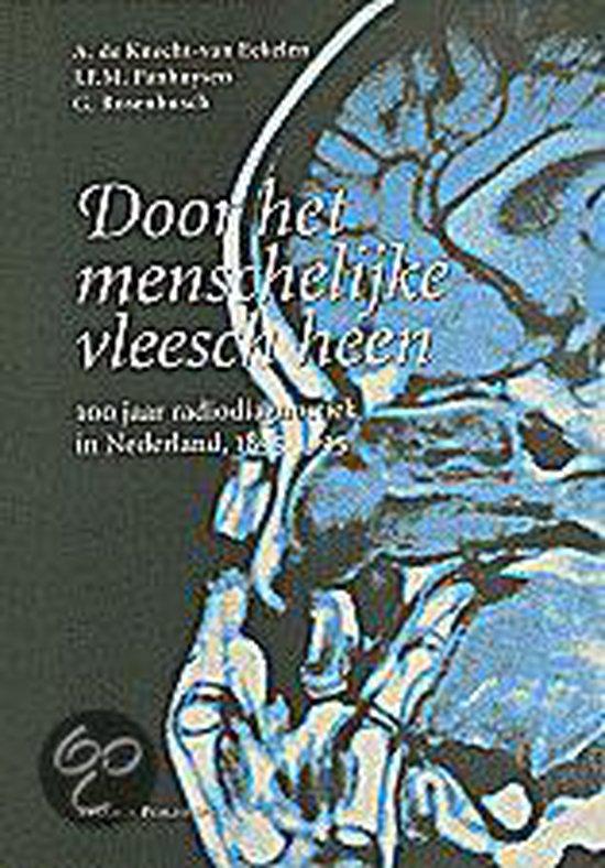 DOOR HET MENSCHELIJKE VLEESCH HEEN - Van Eekelen |