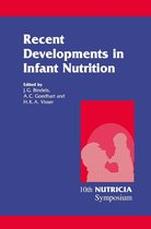 Recent Developments in Infant Nutrition