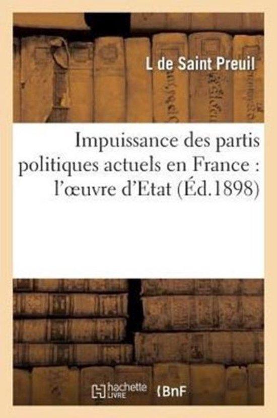 Impuissance Des Partis Politiques Actuels En France
