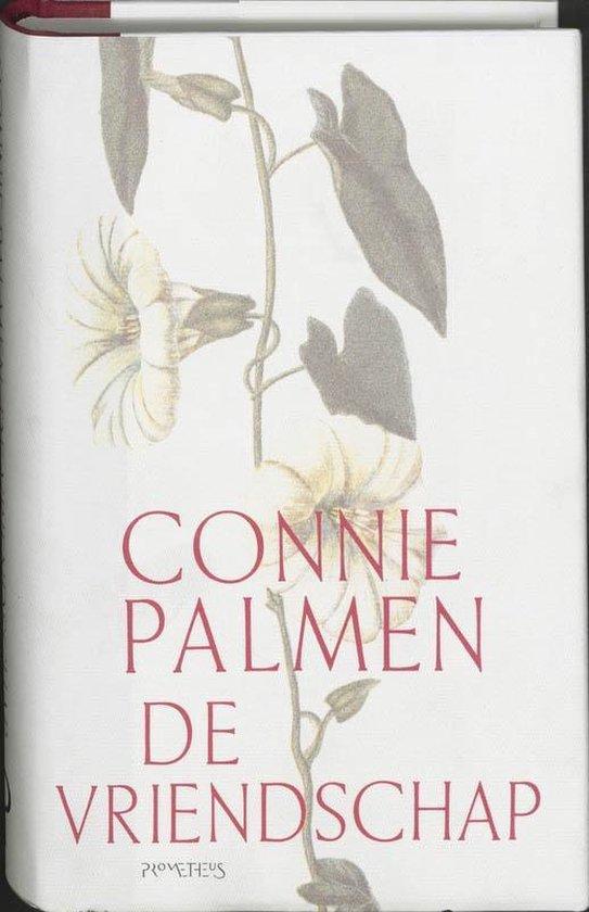 De vriendschap - Connie Palmen |