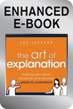 The Art of Explanation, Enhanced Edition
