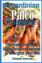 Argentinian Paleo Cookbook