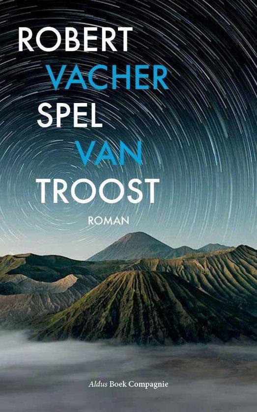 Spel van troost - Robert Vacher | Fthsonline.com