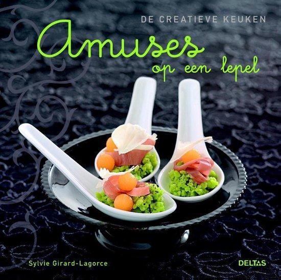 Amuses Op Een Lepel - Sylvie Girard-Lagorce  