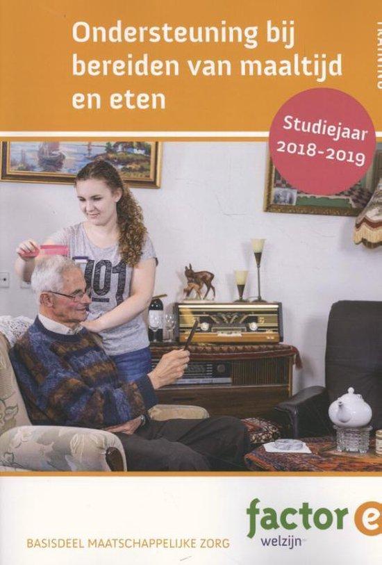 Factor-E - Ondersteunen bij het bereiden van maaltijd en eten basisdeel maatschappelijke zorg 2018-2019 - Joke Christiaans pdf epub