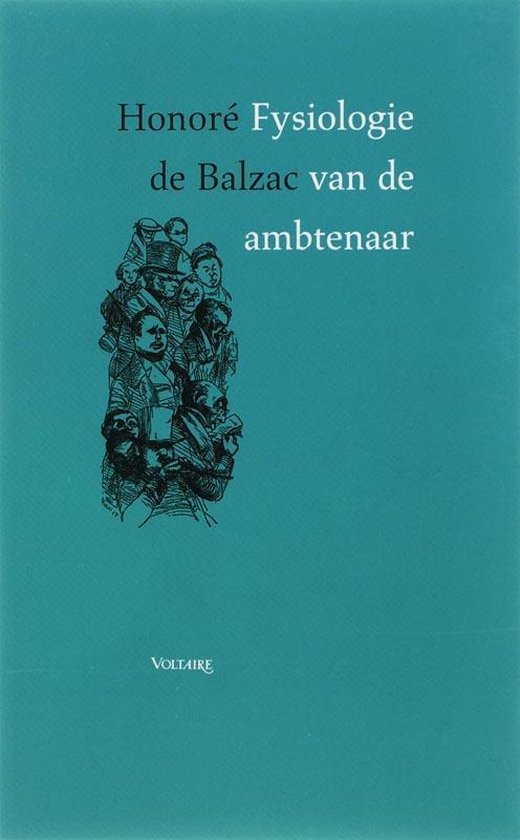 Fysiologie Van De Ambtenaar - Honoré de Balzac |