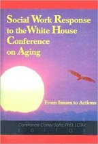 Social Work Response to the White House Conference on Aging