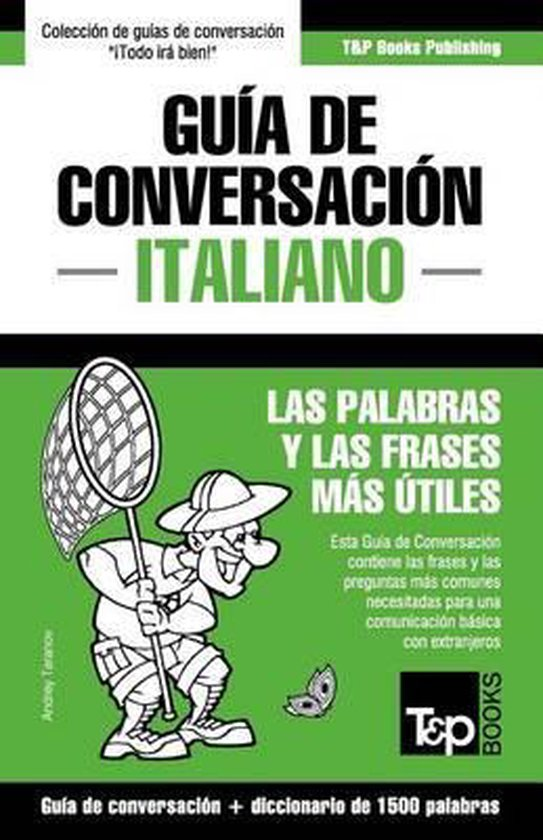 Guia de Conversacion Espanol-Italiano y diccionario conciso de 1500 palabras