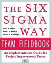 The Six Sigma Way Team Fieldbook