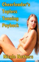 Cheerleader's Topless Tanning Payback