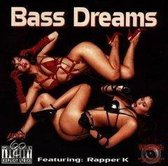 Bass Dreams