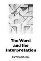The Word and the Interpretation