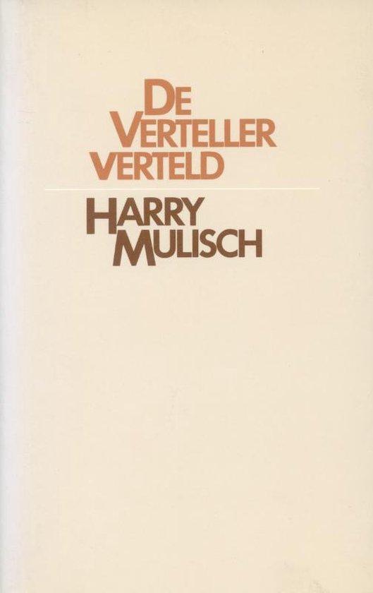 De verteller verteld - Harry Mulisch |