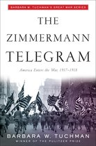 Boek cover The Zimmermann Telegram van Barbara W Tuchman