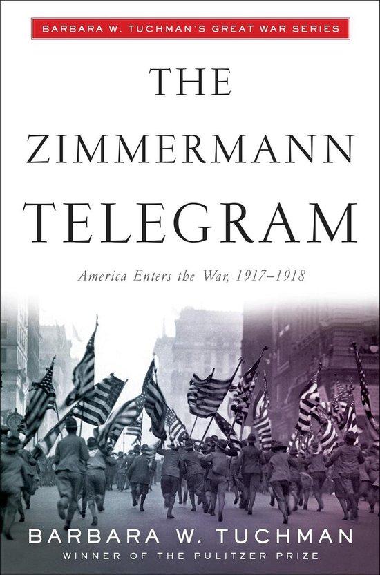 Boek cover The Zimmermann Telegram van Barbara W Tuchman