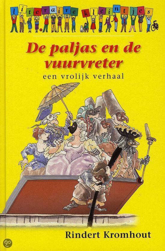 De Paljas En De Vuurvreter - Rindert Kromhout |