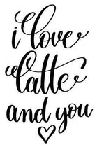 I Love Latte And You