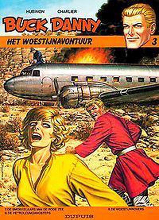 Buck Danny Omnibus: 003 Het woestijnavontuur - FRANCIS. Bergése,  
