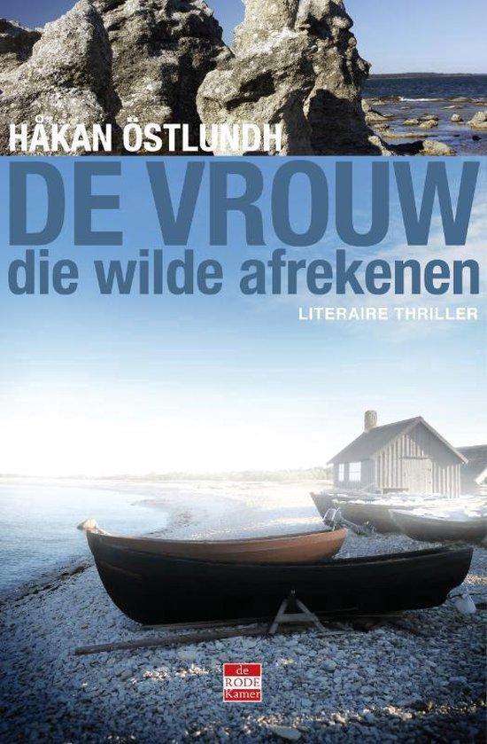 De vrouw die wilde afrekenen - Hakan Ostlundh  