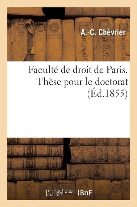 Faculte de droit de Paris. These