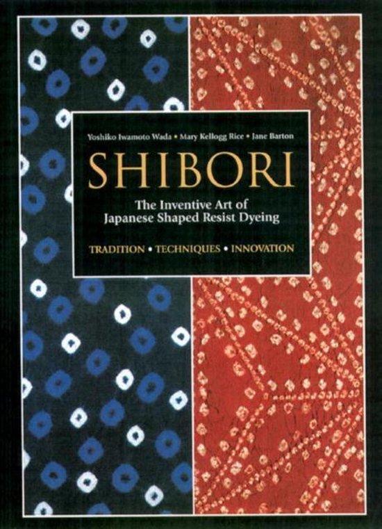 Boek cover Shibori van Yoshiko Iwamoto Wada (Paperback)