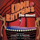 Kiddie Rhythmsa  The Show
