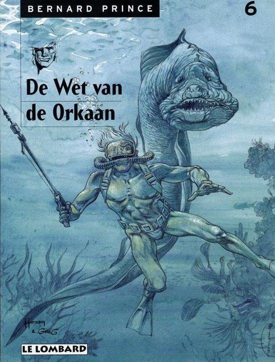 Bernard prince 06. de wet van de orkaan - Huppen, Hermann |
