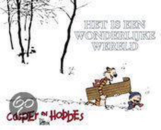 Casper En Hobbes 11 Het Is Een Wonderlijke Wereld - B. Watterson |