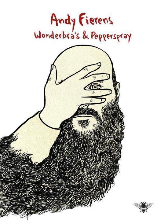 Wonderbra's en pepperspray - Andy Fierens |